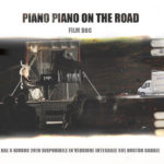Piano Piano on the road  on youtube